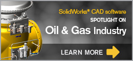 SolidWorks in Oil and Gas Industry
