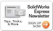 Sign up for SolidWorks Newsletter