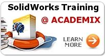 SolidWorks Training at ACADEMIX - Certified Trainig on SolidWorks by CSWP Professionals